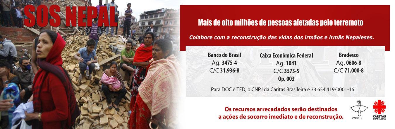 SOS NEPAL, uma Campanha da CNBB e Cáritas Brasileira.